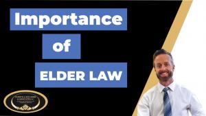 Importance of Elder Law