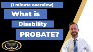 What is disability probate